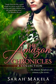 The Amazon Chronicles: A Collection